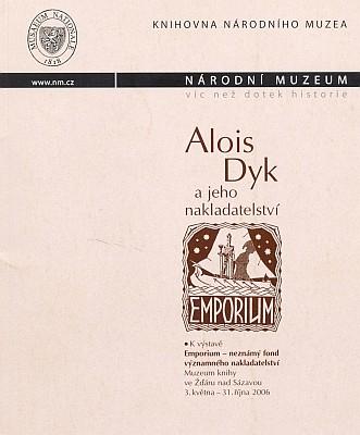 Obálka (2006) knihy vydané Národním muzeem v Praze oAloisu Dykovi ajeho nakladatelství Emporium, kde je jednou zpoložek podrobná bibliografie ipřeklad Knappových vzpomínek na Římov