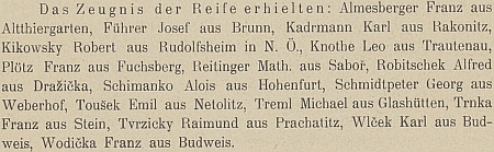 Jeho syn Leo maturoval roku 1901 na českobudějovickém německém gymnáziu, ...