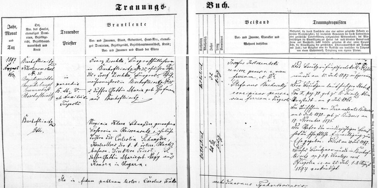 Záznam oddací matriky farní obce Horšovský Týn o zdejší svatbě jejích rodičů dne 16. srpna roku 1897 - dvaatřicetiletý ženich Franz Zischka, učitel zdejší měšťanské školy, bytem na Klášterním předměstí (Klostervorstadt) čp. 35, byl synem zdešího měšťana a mistra obuvnického Josefa Zischky a Marie, roz. Hofmannové rovněž zHoršovského Týna, dvacetiletá nevěsta Virginia Klara Schnayderová, bývalá učitelka v Bělé nad Radbuzou (Weissensulz), byla dcerou Coelestina Schnaydera, kontrolora c.k. rakouských státních drah, ředitelství Terst (Triest, italsky Trieste), a jeho ženy Marie, roz. Nagyové z Komárna (Komorn, maďarsky Komárom) v tehdejších Uhrách