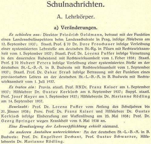 Podle této zprávy o personálních změnách v učitelském sboru německého vyššího reálného gymnázia roku 1937 tu nastoupila 14. září jako pomocná učitelka, v kteréžto funkci působila i na přilehlém německém učitelském ústavu v dnešní Jeronýmově ulici