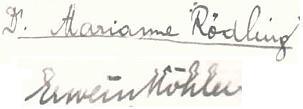 Podpis dosud svobodné Marianny Rödlingové a jejího budoucího manžela a učitelského kolegy Erweina Köhlera     na rubu jedné (ji nezachycující) fotografie profesorského sboru českobudějovického německého gymnásia