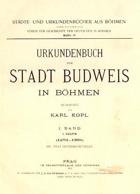 """Obálka a titulní list (1901) jeho listináře města """"Budějovice v Čechách"""""""