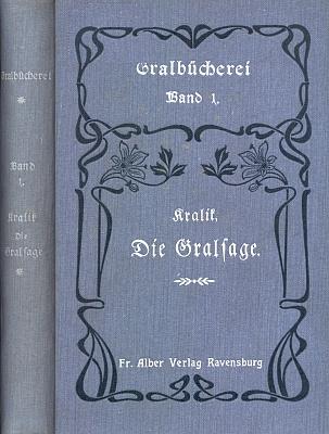 """Vazba (1907) 1. svazku řady """"Gralbücherei"""" s jeho bohatě komentovanou veršovanou ságou o svatém Grálu (1906, tedy rok předtím, založil Kralik sdružení """"Gralbund"""" a časopis """"Der Gral"""" /1906-1937/)"""