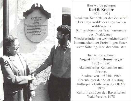 Vdova po Karlu B. Krämerovi děkuje zde za umístění pamětní desky na domě, kde se narodil ona také malíř August Phillip Henneberger, čestný občan města Kötzting