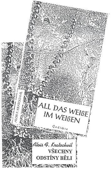 Obálky české a německé verze jeho básnické sbírky (2000, MLK, České Budějovice)