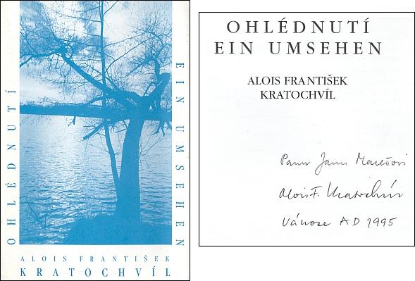 Obálka (1995) a vánoční věnování na titulním listě výboru z jeho poezie vydaného v Českých Budějovicích (Sourozenci Kratochvílovi)