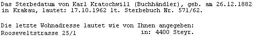 Část emailu, ve kterém městský archivář ve Steyru Dr.Ing. Raimund Ločičnik odpovídá Dr. Raimundu Paleczekovi na dotaz, týkající se skonu Karla Kratochwila