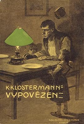 """Obálka (1913) Vilímkova vydání Klostermannova románu """"Vypovězen"""", který alespoň svým názvem jakoby předznamenával příští osud tolika obyvatel Šumavy"""