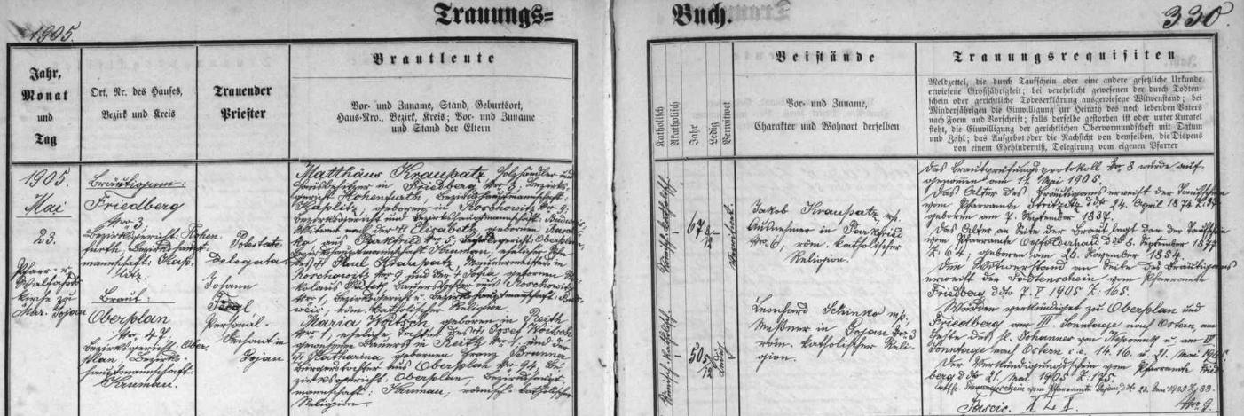 Záznam hornoplánské oddací matriky o otcově druhé svatbě dne 23. května roku 1905 v mariánském poutním kostele v Kájově - už sedmašedesátiletý vdovec si tu bere za ženu padesátiletou nevěstu Marii, narozenou ve dnes zcela zaniklé vsi Loutka (Reith) dne 26. listopadu 1854 jako dcera sedláka z Loutky čp. 1 Josefa Woitsche a měšťanské dcery z Horní Plané čp. 94 Kathariny, roz. Brunnerové - svědky byli Jakob Kraupatz, výminkář z Bělé čp. 6 akostelník Leopold Schinko z Kájova čp. 3