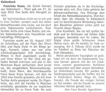 """Její nekrolog do krajanského měsíčníku napsal Franz Randak, který ji znal jako """"Fannerl Zuinei"""", svou sestřenici"""