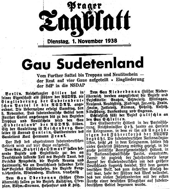 """Zpráva listu Prager Tagblatt z 1. listopadu roku 1938 o Vůdcově rozhodnutí zřídit """"župu"""" Sudetenland se sídlem v Liberci (Sudetoněmecká strana byla rovněž Hitlerovým nařízením včleněna do NSDAP), """"zbytek"""" odstoupených území pak přidělit župám """"Bavorská Východní marka"""", """"Horní a Dolní Dunaj"""" a také """"Slezsko"""""""
