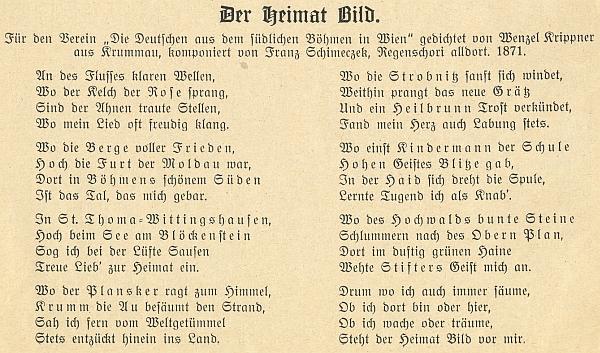 """V otištění na stránkách 1. ročníku časopisu Waldheimat vidíme některá slova jeho zhudebněné básně, kratší tu odvě sloky, zvýrazněna - jde o narážky na místní (zvláště pěkná je slovní hříčka jen v této verzi použitá, totiž """"Blitze gab"""" jako """"Kaplice"""") a osobní jména"""