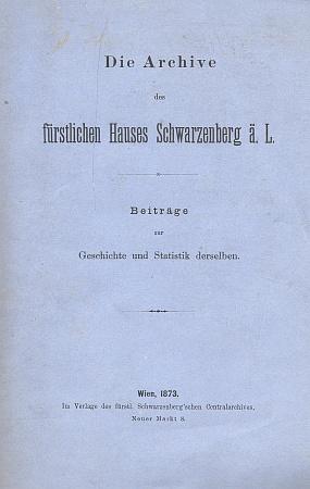 Heraldicky modrá obálka (1873) knihy o schwarzenberských knížecích archivech, jejíž statistické přílohy jsou jeho dílem