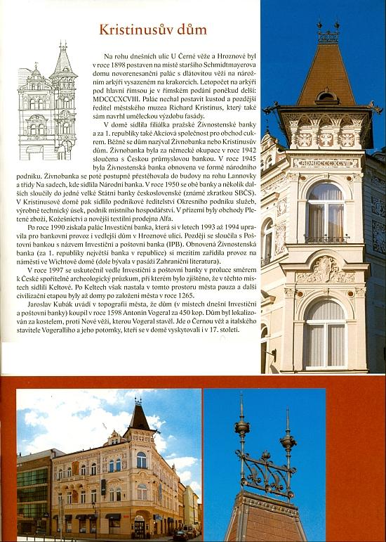 """""""Jeho"""" dům na rohu českobudějovických ulic U Černé věže a Hroznové slouží i dnes bankovním účelům"""