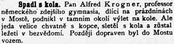 O jeho nehodě v rodném Mostě referoval (možná poněkud škodolibě) i český budějovický list