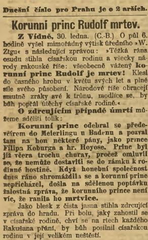 První zpráva z ranních Národních listů dne 31.ledna 1889 hovoří ještě o mrtvici jako příčině princova skonu