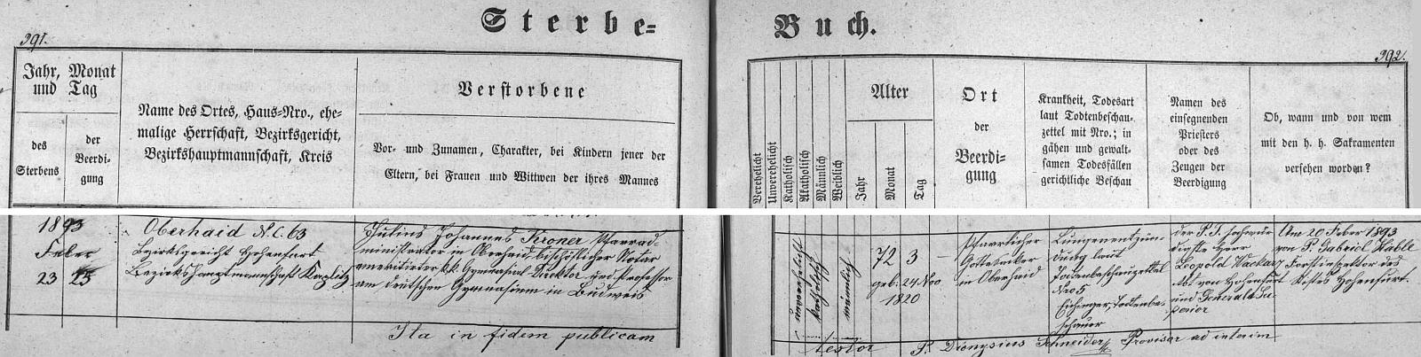 """Záznam o jeho úmrtí a pohřbu v Horním Dvořišti z tamní Knihy zemřelých, z něhož vyplývá, že místem uložení jeho tělesných ostatků bylo opravdu """"farní Boží pole"""" (""""Pfarrlicher Gottesacker"""") hornodvořišťské, příčinou skonu pak zápal plic"""