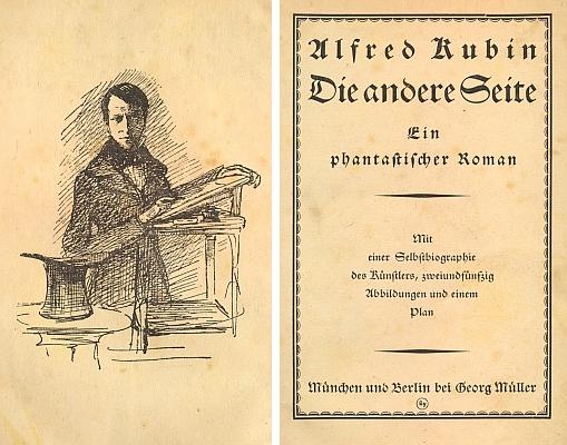 Obálka, předtitul, frontispis a titulní list (1909) prvního vydání Kubinova slavného románu, jehož ohlasem byl sám překvapen a původně si ho nijak necenil