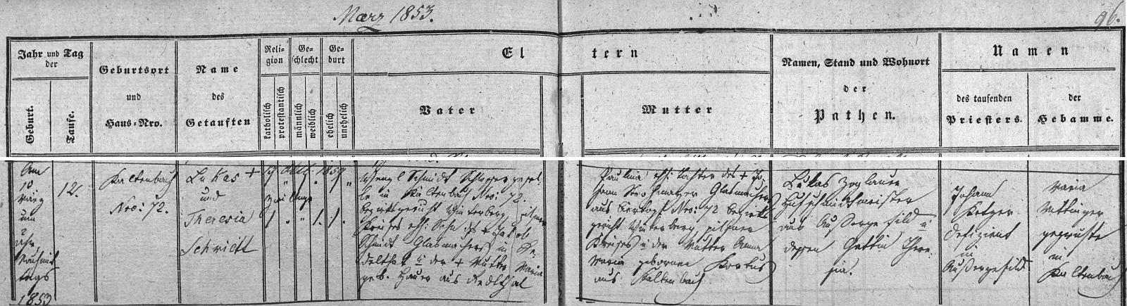 Záznam novosvětské křestní matriky o narození jeho ženy Theresie v Kaltenbachu, tj. v dnešních Nových Hutích, na už neexistujícím tam stavení čp.72, kde se zámečnickému tovaryši Wenzlu Schmidtovi (synu skláře Jakoba Schmidta a Marie, roz. Hauraové, obou z hornorakouského Redltalu) ajeho ženě Paulině (dceři skláře Johanna Strohmayera z Pivního Hrnce (Biertopf) čp. 72 nedaleko od Kaltenbachu a Anny Marie, roz. Kortusové zKaltenbachu) narodila dvojčata Lukas a Theresia, z nichž dětský věk přežila toliko dcera