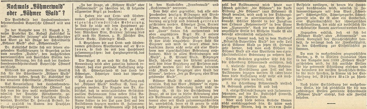 """Jeho zásadní a posléze uznaný postoj, hlásící se k jednoslovné podobě výrazu """"Böhmerwald"""", narazil v roce 1939 na odpor nacistických úředních míst"""