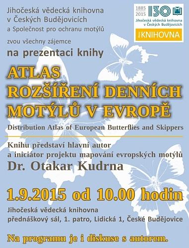 V září 2015 proběhlo v Jihočeské vědecké knihovně představení Atlasu rozšíření denních motýlů v Evropě
