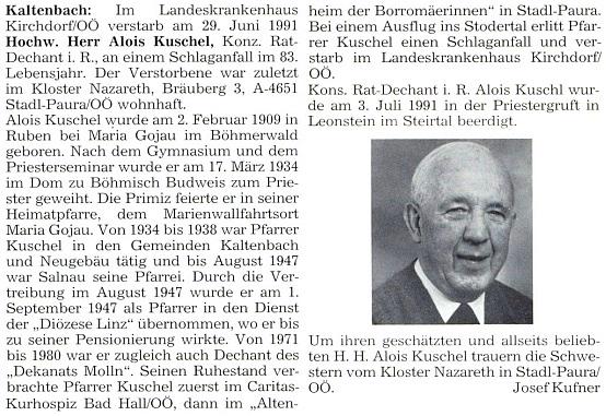 Do krajanského měsíčníku napsal i tento nekrolog kaltenbašského i novosvětského faráře Aloise Kuschela, který až do vyhnání v září 1947 sloužil ještě ve farnosti Želnava a byl odtud přejat jako kněz lineckou diecézí