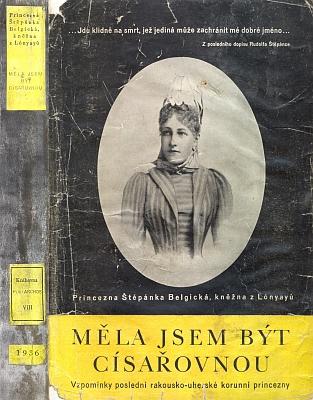 V doslovu ke knize princezny Štěpánky Belgické Měla jsem být císařovnou, která vyšla roku 1936 i v českém překladu, uvádí Bedřich Hlaváč, autor dodnes v mnohém nepřekonané monografie císaře Františka Josefa I. (1933), že při požáru nanalžovském zámku snad shořel vyšetřovací protokol ookolnostech smrti následníka trůnu Rudolfa Habsburského aMarie Vetserové v Mayerlingu