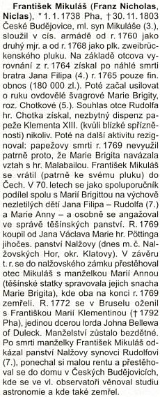S Českými Budějovicemi a nebem nad nimi spojil sklonek života jeden z Taaffeů, který v roce 1769 Nalžovy zakoupil