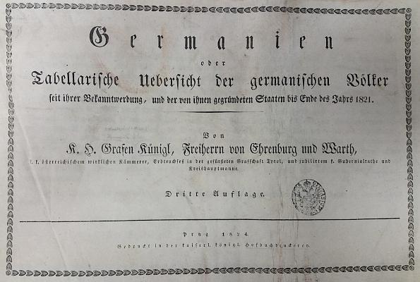 Titulní list (1824) jeho přehledu dějin germánských národů (viz i text Jiřího Sankota, pojednávající o jeho osudech)