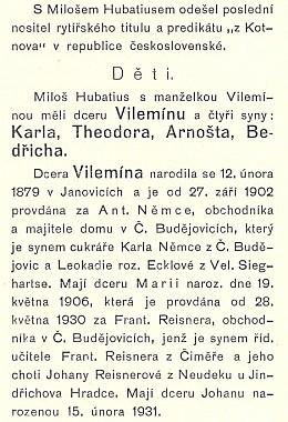Údaj o datu jejího narození lze najít na konci odstavce o dětech Miloše Hubatia z Kotnova