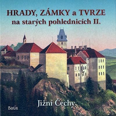Vimperský zámek na staré pohlednici je použit jako titul této knihy (2016) z nakladatelství Baron v Hostivicích