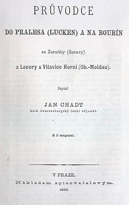Boubínskému pralesu se ve své práci z roku 1883 věnoval i Jan Evangelista Chadt-Ševětínský, významný autor česky psané lesnické literatury