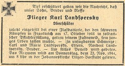 Parte jeho synovce Karla, který ve věku gymnazisty padl v říjnu 1944 jako německý protiletadlový dělostřelec aza něhož bylo v listopadu téhož roku slouženo rekviem v kostele sv. Jana Nepomuckého na Lineckém předměstí