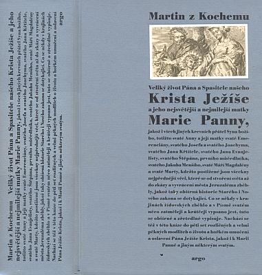 Vazba a frotispis (2007) nového vydání díla Martina zKochemu (1634-1712) včeském překladu Edelberta Nymburského (1640 až 1647-1705) nakladatelstvím Argo