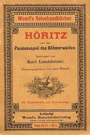 Obálka (1903) lipského ilustrovaného průvodce sLandsteinerovým zpracováním hořických pašijí amapovou přílohou