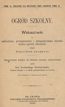 Titulní list a autorova předmluva k polském překladu jeho knihy o školní zahradě zroku 1889...