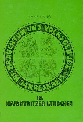 Obálka (1987) další jeho knihy olidových zvycích a pověrách naNovobystřicku vydané Sudetoněmeckým krajanským sdružením