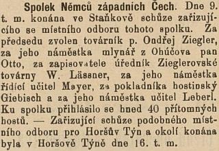 Zpráva z českého tisku prozrazuje, že byl aktivní ve Spolku Němců západních Čech