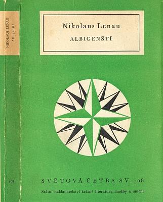 Český překlad jeho poemy Albigenští, který pořídil Vladimír Holan, vyšel roku 1955 ke 105. jubileu Lenauova úmrtí v proslulé edici Světová četba