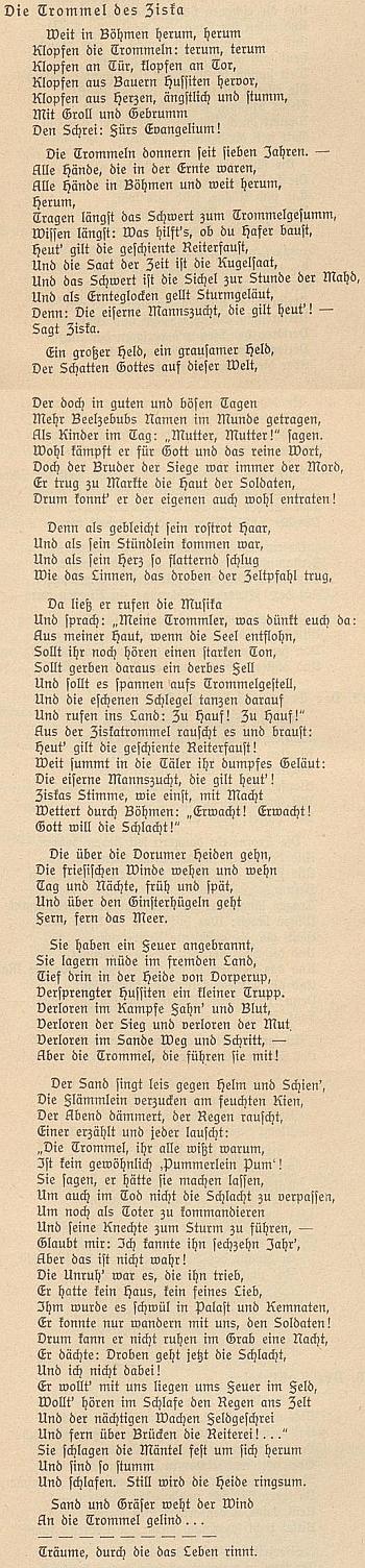 Báseň, jejíž autor Börries von Münchhausen (1874-1945) patřil mezi prominenty nacistické literatury a spáchal v roce 1945 sebevraždu, je věnován bubnu, potaženém údajně Žižkovou kůží