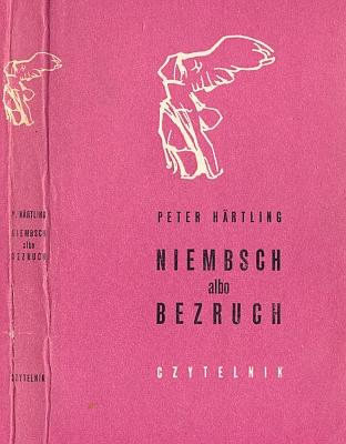 Obálka (1968) polského překladu  románu Niembsch čili Nehybnost v nakladatelství Czytelnik, jehož autorem je Peter Härtling, rodák zOlomouce