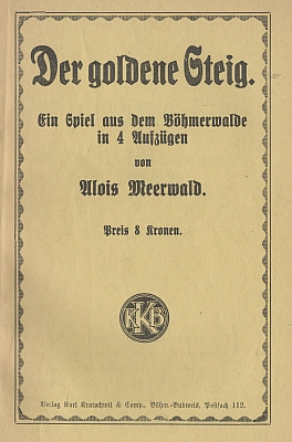 """Obálka Meerwaldovy hry """"ze Šumavy o čtyřech jednáních"""", vydané kolem asi roku 1929 Karlem Kratochwilem"""
