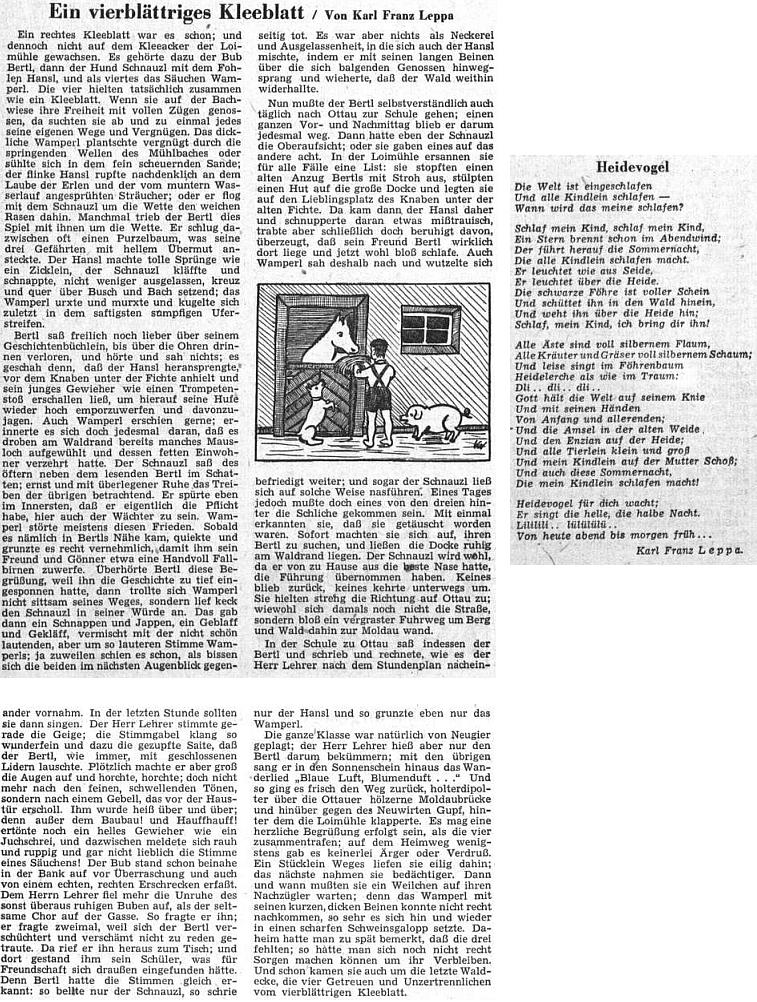 """Z otcova dětství v Loimühle čerpá drobná povídka """"Čtyřlístek"""", uveřejněná stejně jako báseň o """"ptáčkovi ze stráně"""" v dětské příloze Sudetendeutsche Zeitung, nazvané """"Kondor"""" podle prvotiny Adalberta Stiftera"""