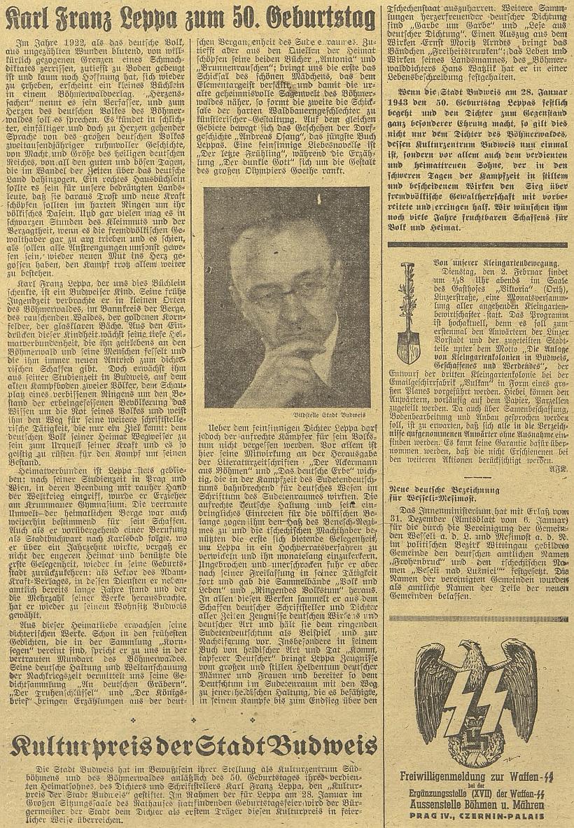"""Celá strana německého budějovického listu byla ve válečném roce 1943 věnována jeho padesátinám, k nimž mu byla udělena kulturní cena města - bizarním detailem téže strany je zpráva o novém německém označení Veselí nad Lužnicí a Mezimostí nad Nežárkou jedním jménem """"Frohenbruck"""""""