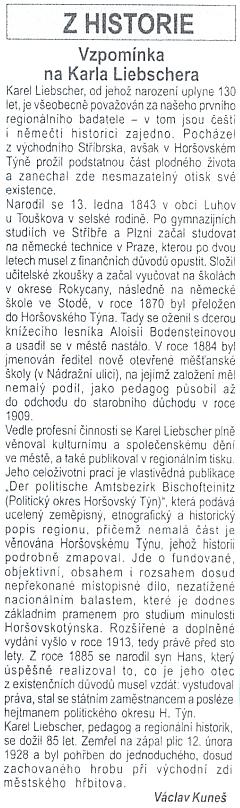 Ke 130. výročí jeho narození vyšel v lednu 2013 v horšovskotýnském městském zpravodaji tento text z pera Václava Kuneše
