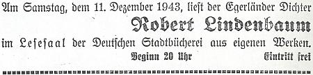 V prosinci roku 1943 četl ze svého díla v čítárně německé městské knihovny v Budějovicích (tehdy už zbavených přívlastku České)