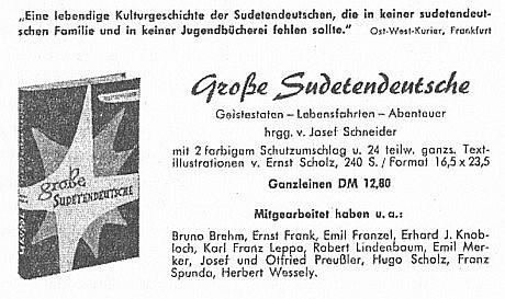 Do sborníku (1957) životopisů velkých sudetských Němců (sestavil Josef Schneider) přispěl texty o Janu ze Žatce (Oráč z Čech) a Janu z Pomuka
