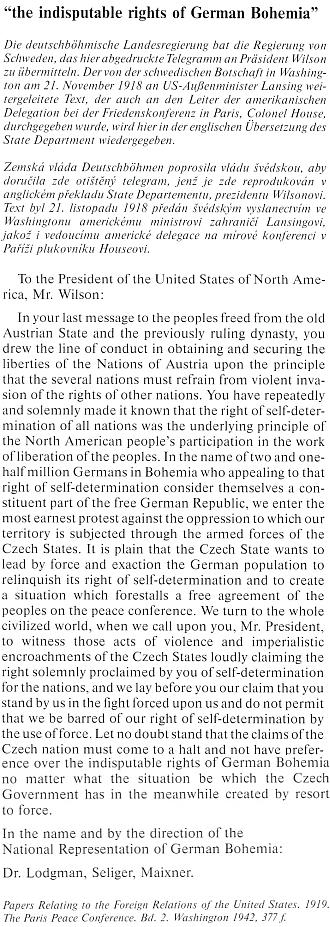Dopis prezidentu Spojených států Wilsonovi, zde vanglickém překladu, byl předán 21. listopadu 1918 švédským velvyslanectvím ve Washingtonu ministru zahraničí USA Lansingovi a vedoucímu americké delegace na mírové kongerenci v Paříži plukovníku Houseovi
