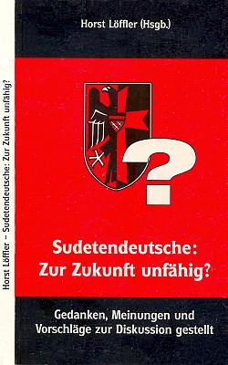 Obálka (1997) diskusního sborníku, jehož byl sestavovatelem, používá znaku sudetoněmeckého krajanského sdružení (Niederland-Verlag, Backnang)