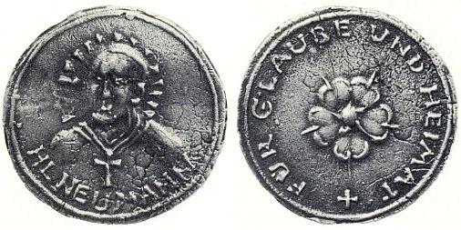 "Líc a rub medaile ""sv. Neumanna"" kterou vytvořil Leopold Hafner, s nápisem ""Für Glaube und Heimat"" a pětilistou růží"